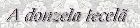 donzela_tecela_letreiro
