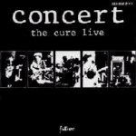 capa do disco Concert - The Cure Live