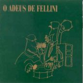 capa do disco O Adeus de Fellini