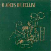 capa do disco O Adeus de Fellini