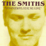 "097 – The Smiths – ""Strangeways, Here We Come"""